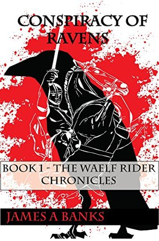 Ebooks Conspiracy of Ravens: Book 1 of the Waelf Rider Chronicles Download PDF