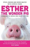 Esther the Wonder Pig by Steve       Jenkins