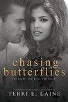 Chasing Butterflies (Chasing Butterflies #1)