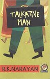 Talkative Man by R.K. Narayan