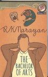 The Bachelor of Arts by R.K. Narayan