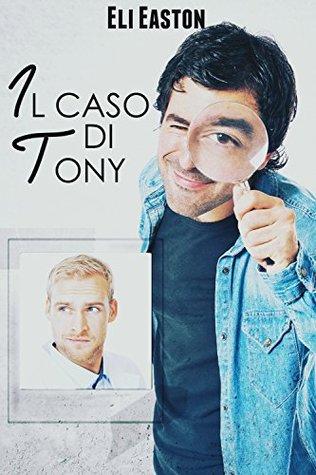 Il caso di Tony