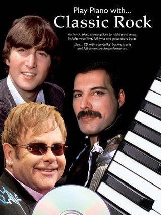 Play Piano with... Classic Rock (Book & CD)