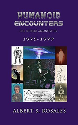 Humanoid Encounters: 1975-1979: The Others amongst Us PDF Free download