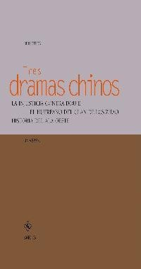 Tres dramas chinos