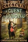 A Quest of Undoing by John P. Logsdon