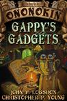 Gappy's Gadgets by John P. Logsdon