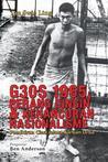 G30S 1965, Perang Dingin dan Kehancuran Nasionalisme by Tan Swie Ling