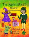 The Magic Forest Alphabet by Audrey Walsh