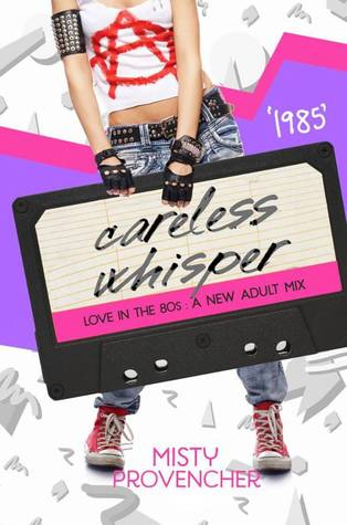 1985: Careless Whisper (Love in the 80s #6)