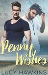 Penny Wishes by Lucy  Hawkins