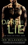 Dare to Lie by Jen McLaughlin