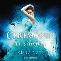 Ceremonin (The Selection, #1)