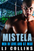 Mistela (Men In Love and at War #1)