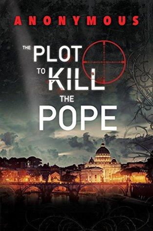 The Plot to Kill Pope - Anonim