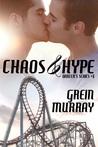 Chaos & Hype (Dancer's Series #1)