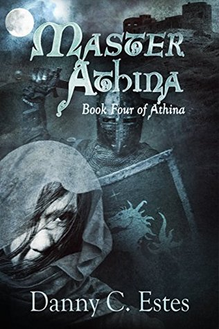Master Athina (The Books of Athina Book 4)