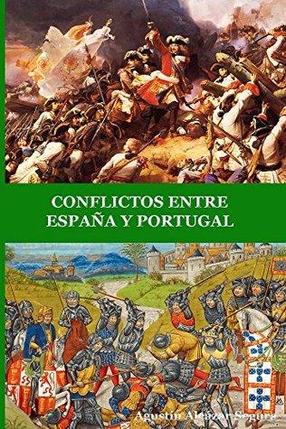 CONFLICTOS ENTRE ESPAÑA Y PORTUGAL