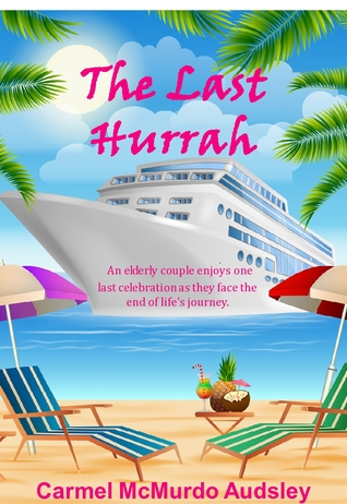 Ebook The Last Hurrah by Carmel McMurdo Audsley DOC!