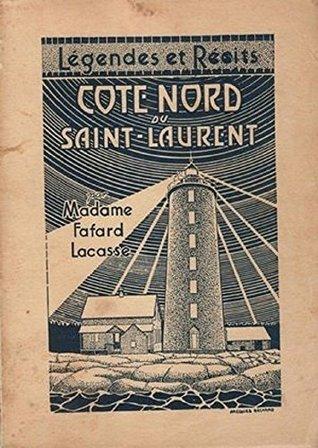 Légendes et récits de la Côte-Nord du Saint-Laurent