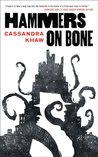 Hammers on Bone (Persons Non Grata, #1)