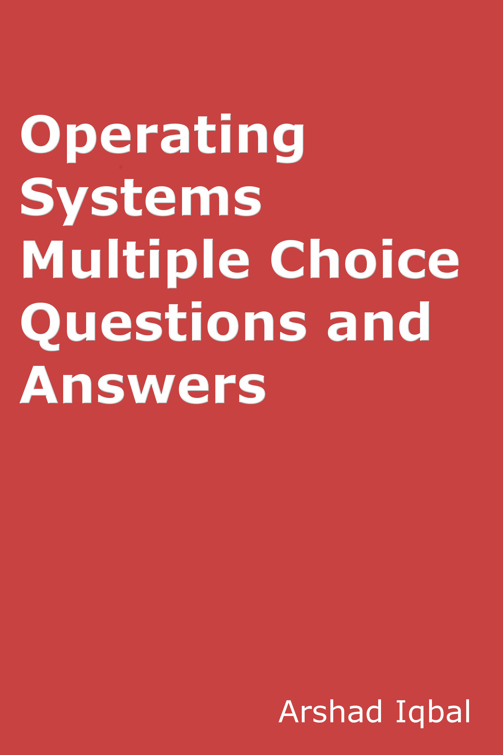 Operating Systems Quiz Questions Answers: Multiple Choice MCQ Practice Tests