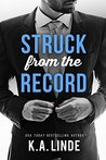 Struck from the Record by K.A. Linde