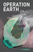 Operation Earth (Project Ar...