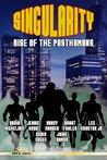 Singularity: Rise of the Posthumans