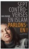 Sept controverses en islam : parlons-en !