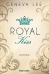 Royal Kiss by Geneva Lee
