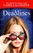 Deadlines (Deadlines Mysteries, #1)