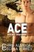 Ace (The A.W.E. Crew #1)