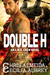 Double H (The A.W.E.. Crew Book Two)