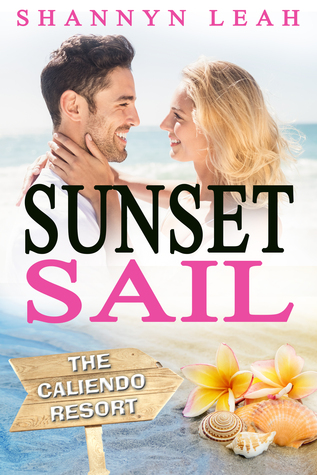 Sunset Sail (The Caliendo Resort #3)