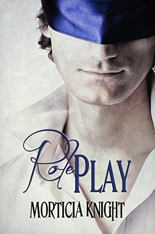 Book Review: Role Play (Play #1) by Morticia Knight