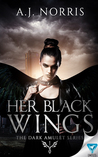 Her Black Wings (The Dark Amulet #1)