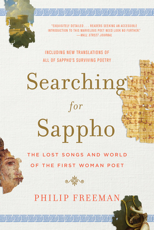 Searching for sappho the lost songs and world of the first woman 30231807 fandeluxe Choice Image