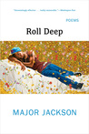 Roll Deep: Poems