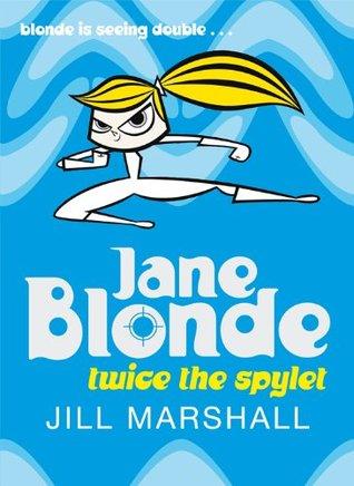 Twice the Spylet: Jane Blonde 3