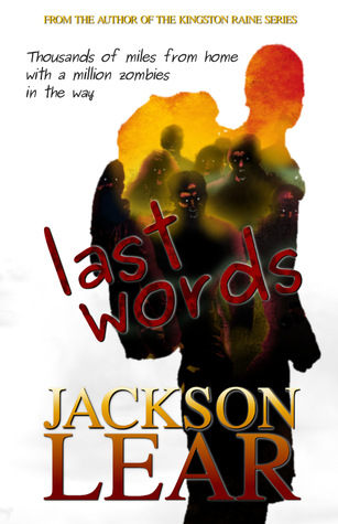 Last Words by Jackson Lear