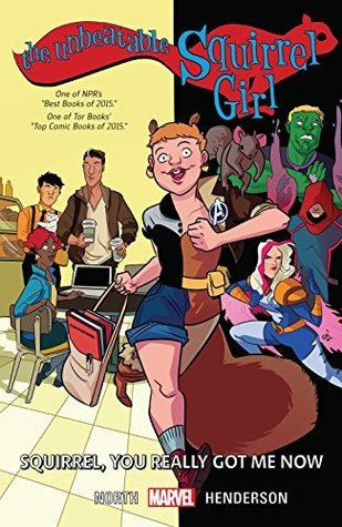 Ebook The Unbeatable Squirrel Girl Vol. 3: Squirrel, You Really Got Me Now by Ryan North DOC!