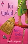 Mother of Prevention by Lori Copeland