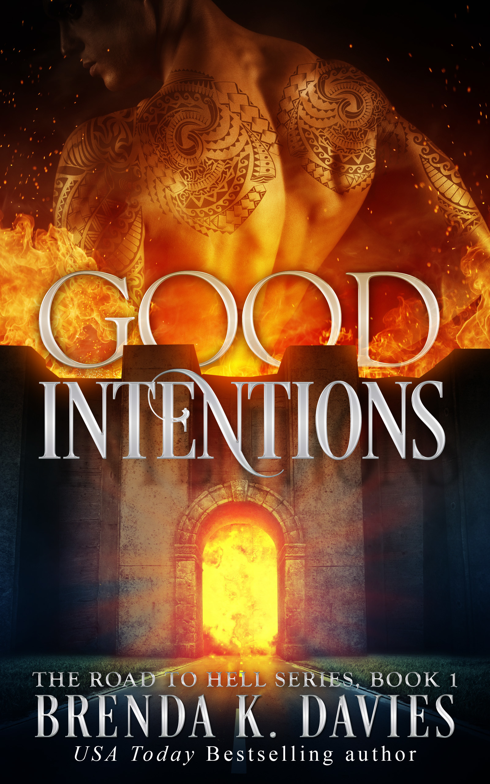 Good Intentions (The Road to Hell, #1)