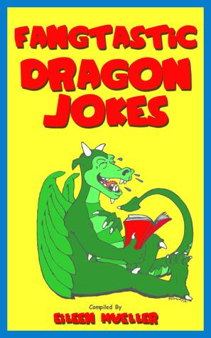 Fangtastic Dragon Jokes: Best Kids Jokes