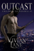 Outcast (Children of Ossiria #3)