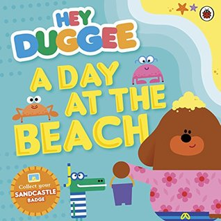 Hey Duggee: A Day at The Beach