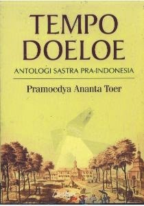 Tempo Doeloe - Antologi Sastra Pra-Indonesia by Pramoedya Ananta Toer