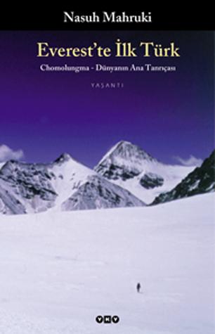 Everest'te İlk Türk / Chomolungma - Dünyanın Ana Tanrıçası