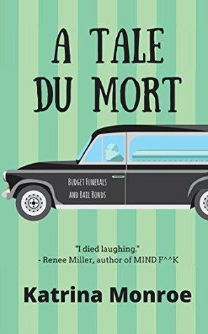 A Tale Du Mort PDF uTorrent por Katrina Monroe -